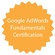 Google Adwords Fundamentals certification